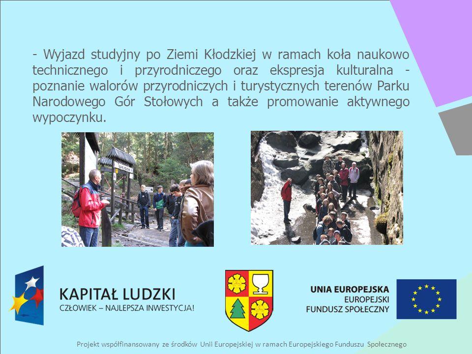 Projekt współfinansowany ze środków Unii Europejskiej w ramach Europejskiego Funduszu Społecznego - Wyjazd studyjny po Ziemi Kłodzkiej w ramach koła n