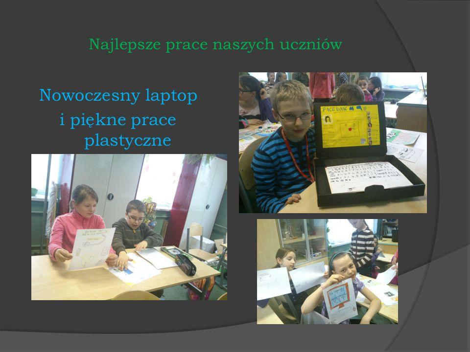Najlepsze prace naszych uczniów Nowoczesny laptop i piękne prace plastyczne