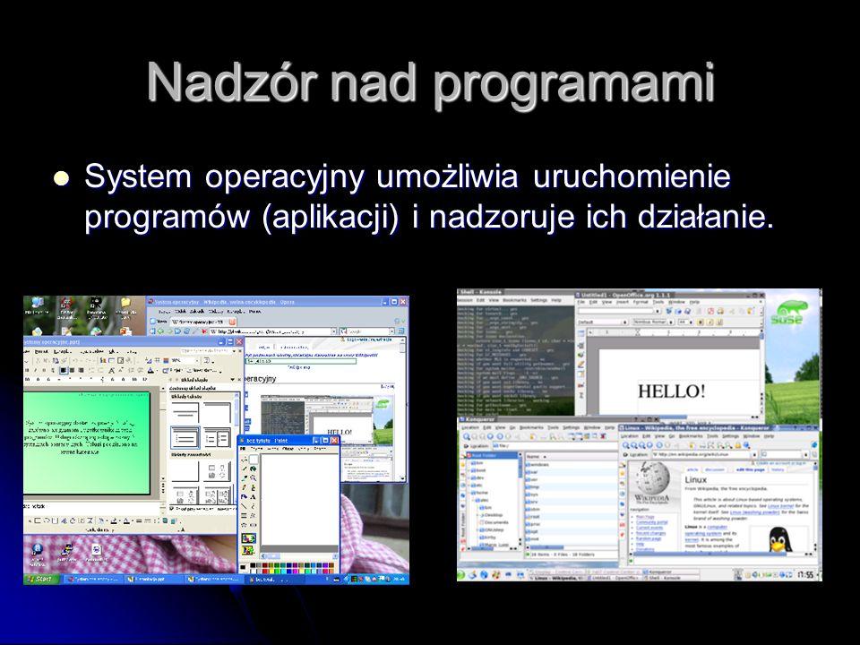 System operacyjny - tłumacz System operacyjny komputera przypomina tłumacza rozkazów. System operacyjny przejmuje żądania od programów użytkowych (apl