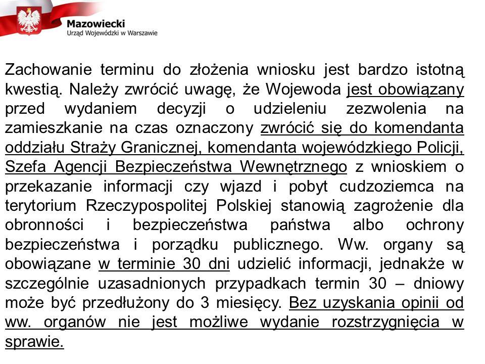 Jeżeli termin do złożenia wniosku, o którym mowa wyżej, nie zostanie zachowany, cudzoziemiec jest obowiązany opuścić terytorium Rzeczypospolitej Polskiej przed upływem okresu pobytu oznaczonego w wizie lub na podstawie zezwolenia na zamieszkanie na czas oznaczony, w przypadku gdy postępowanie w sprawie udzielenia zezwolenia na zamieszkanie na czas oznaczony nie zostało zakończone przed upływem tego okresu pobytu.