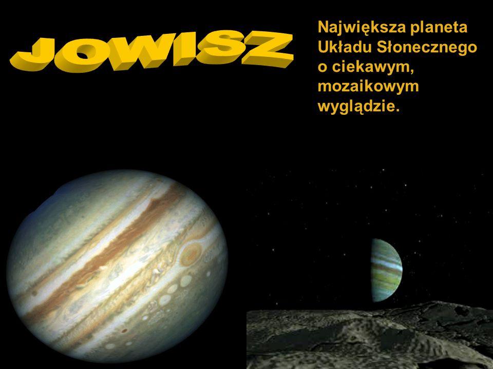 Największa planeta Układu Słonecznego o ciekawym, mozaikowym wyglądzie.