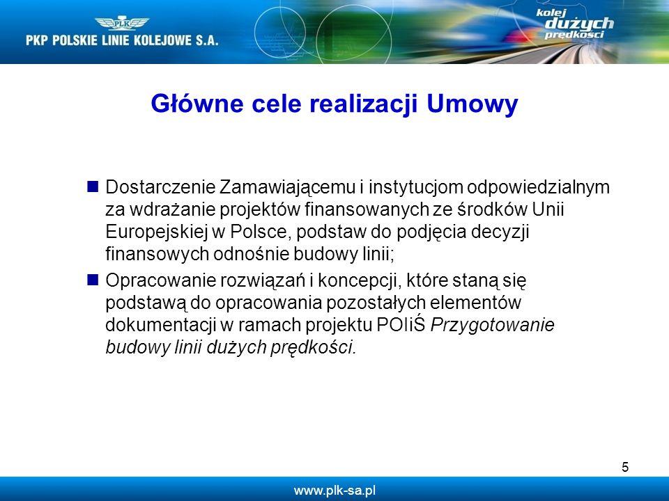 www.plk-sa.pl 5 Dostarczenie Zamawiającemu i instytucjom odpowiedzialnym za wdrażanie projektów finansowanych ze środków Unii Europejskiej w Polsce, p