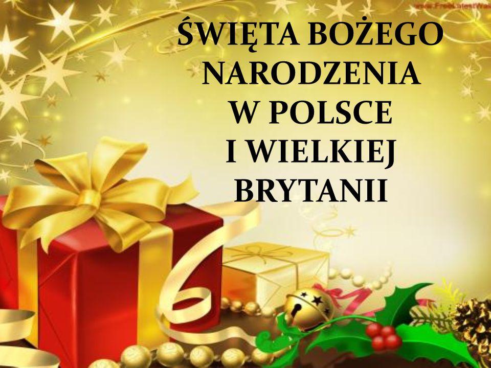 Święta w Polsce różnią się od tradycji świątecznych w Wielkiej Brytanii.