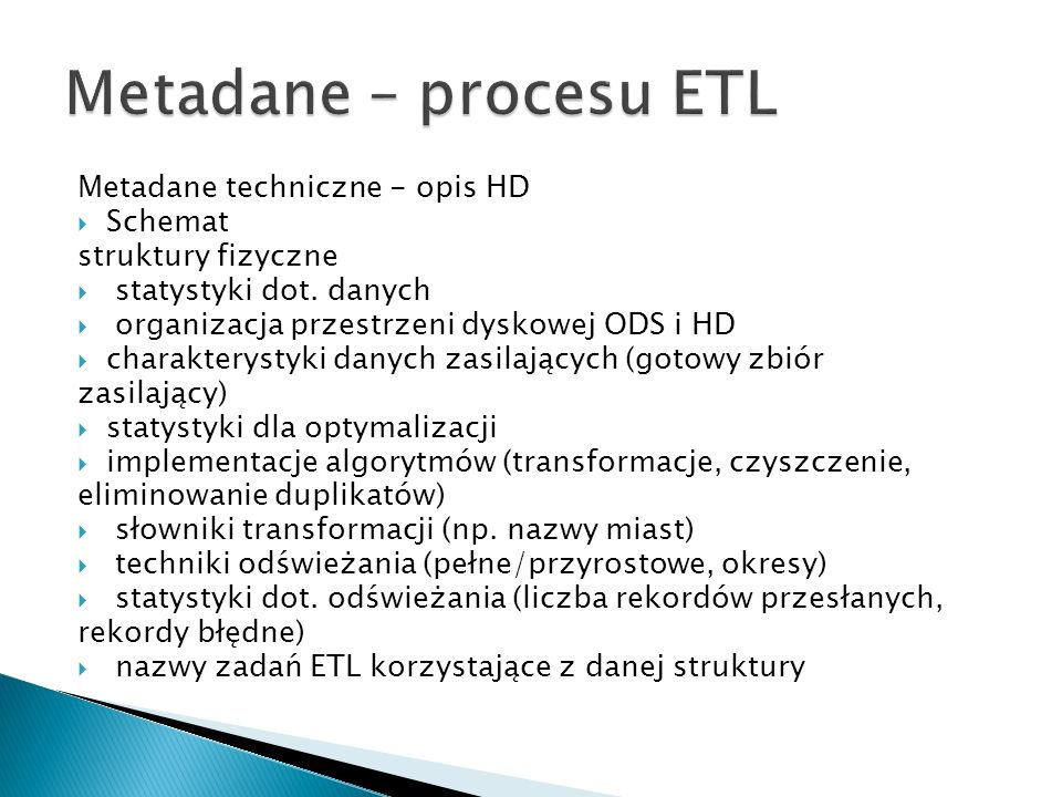 Metadane techniczne - opis HD Schemat struktury fizyczne statystyki dot.