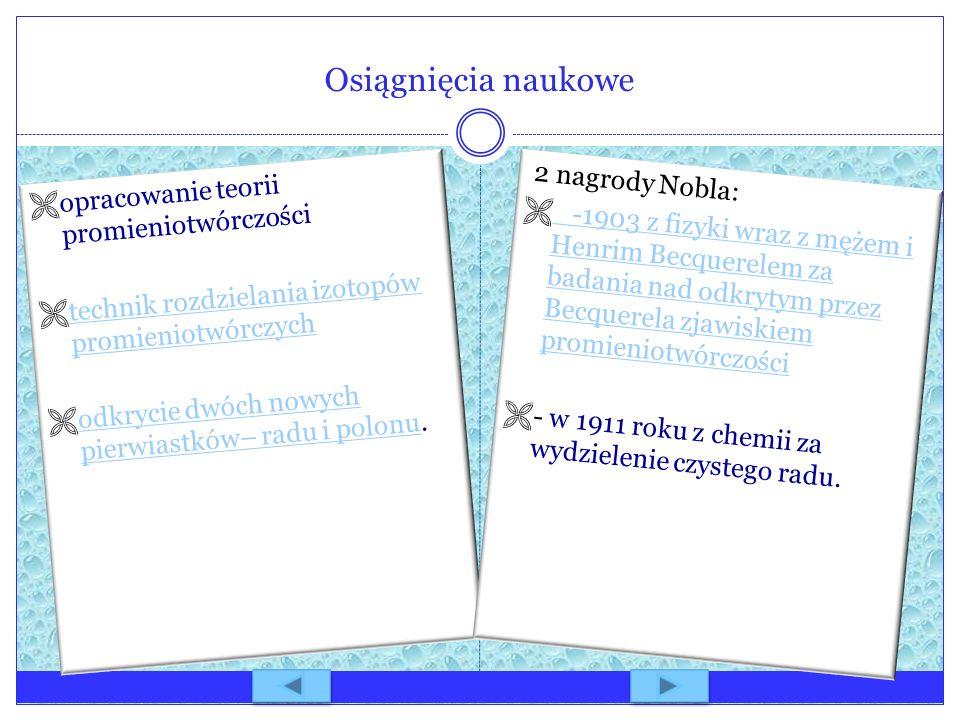 Osiągnięcia naukowe opracowanie teorii promieniotwórczości technik rozdzielania izotopów promieniotwórczych technik rozdzielania izotopów promieniotwó