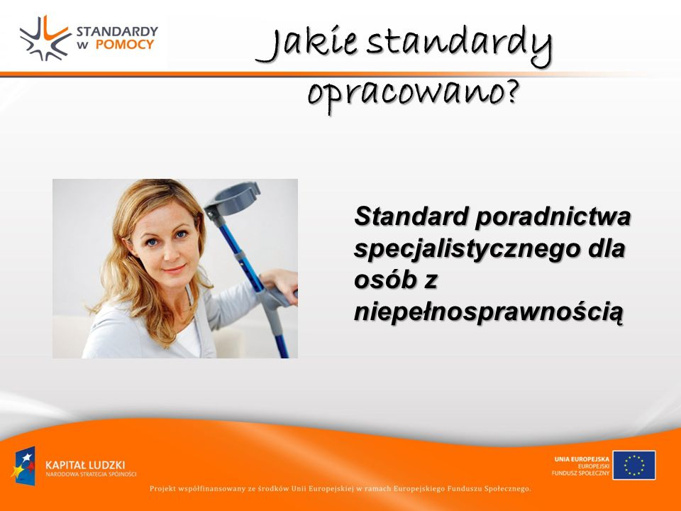 Jakie standardy opracowano? Standard poradnictwa specjalistycznego dla osób z niepełnosprawnością
