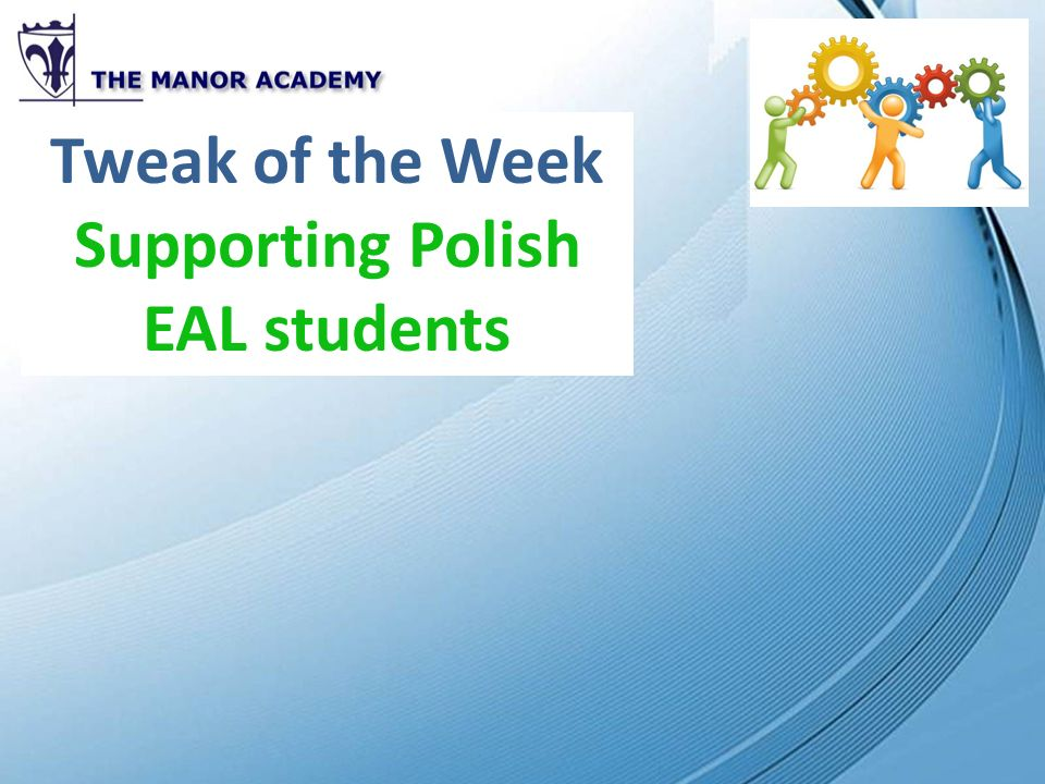 Supporting Polish EAL students