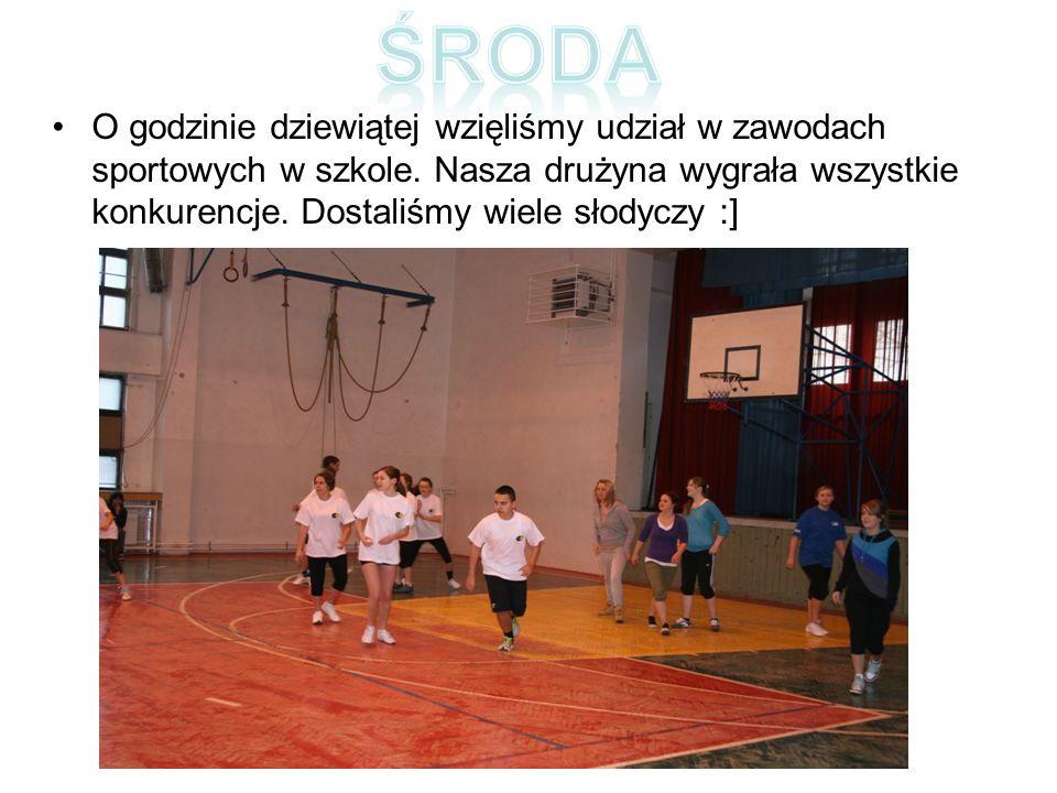 O godzinie dziewiątej wzięliśmy udział w zawodach sportowych w szkole.