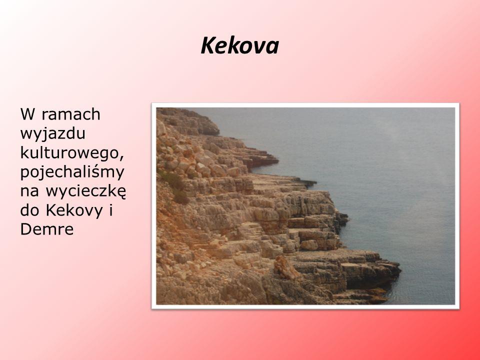 Kekova W ramach wyjazdu kulturowego, pojechaliśmy na wycieczkę do Kekovy i Demre