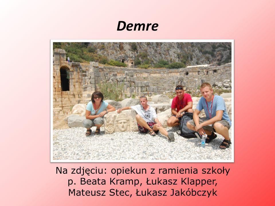 Demre Na zdjęciu: opiekun z ramienia szkoły p. Beata Kramp, Łukasz Klapper, Mateusz Stec, Łukasz Jakóbczyk