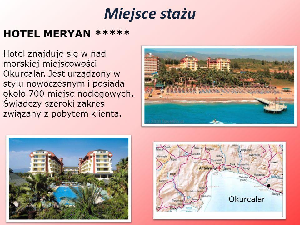 Miejsce stażu Okurcalar HOTEL MERYAN ***** Hotel znajduje się w nad morskiej miejscowości Okurcalar. Jest urządzony w stylu nowoczesnym i posiada okoł