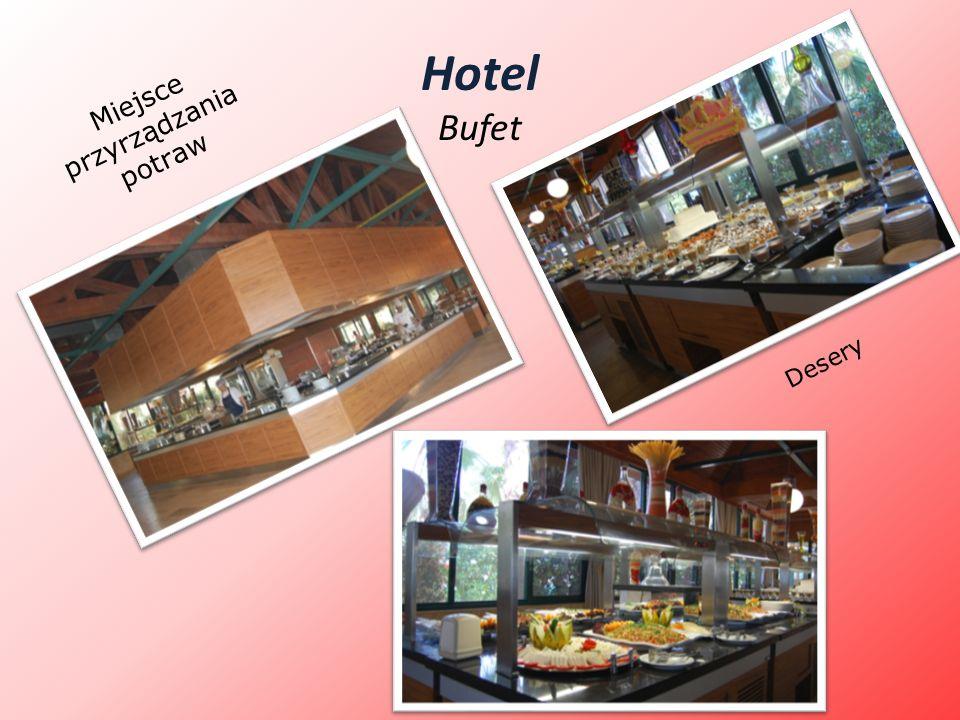 Hotel Bufet Miejsce przyrządzania potraw Desery