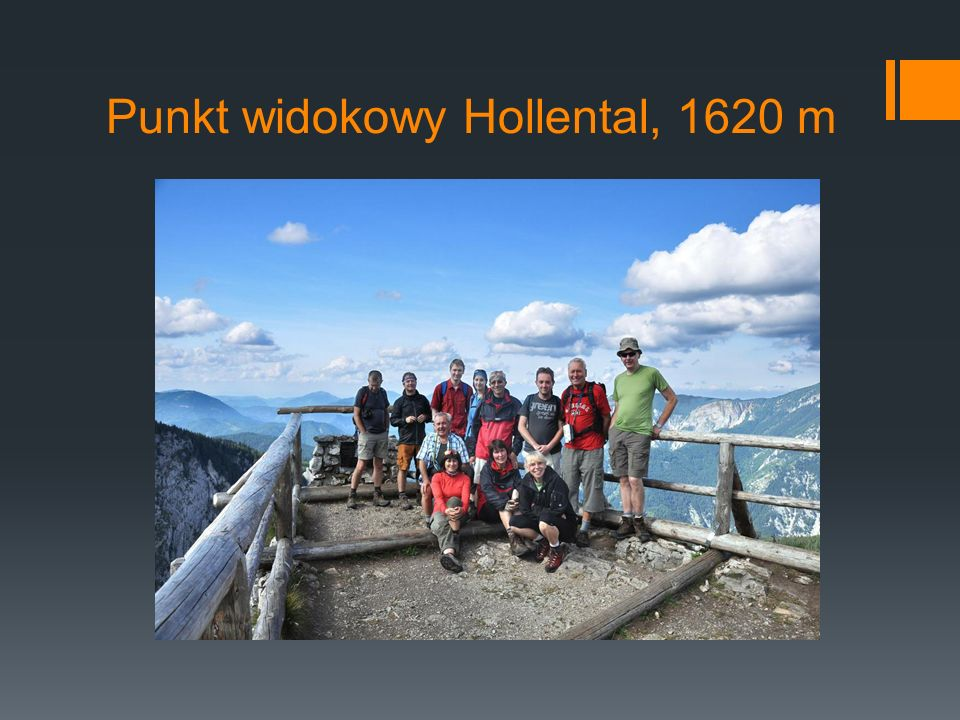 Punkt widokowy Hollental, 1620 m