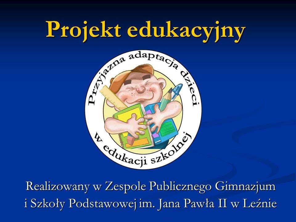 Projekt edukacyjny Realizowany w Zespole Publicznego Gimnazjum i Szkoły Podstawowej im.