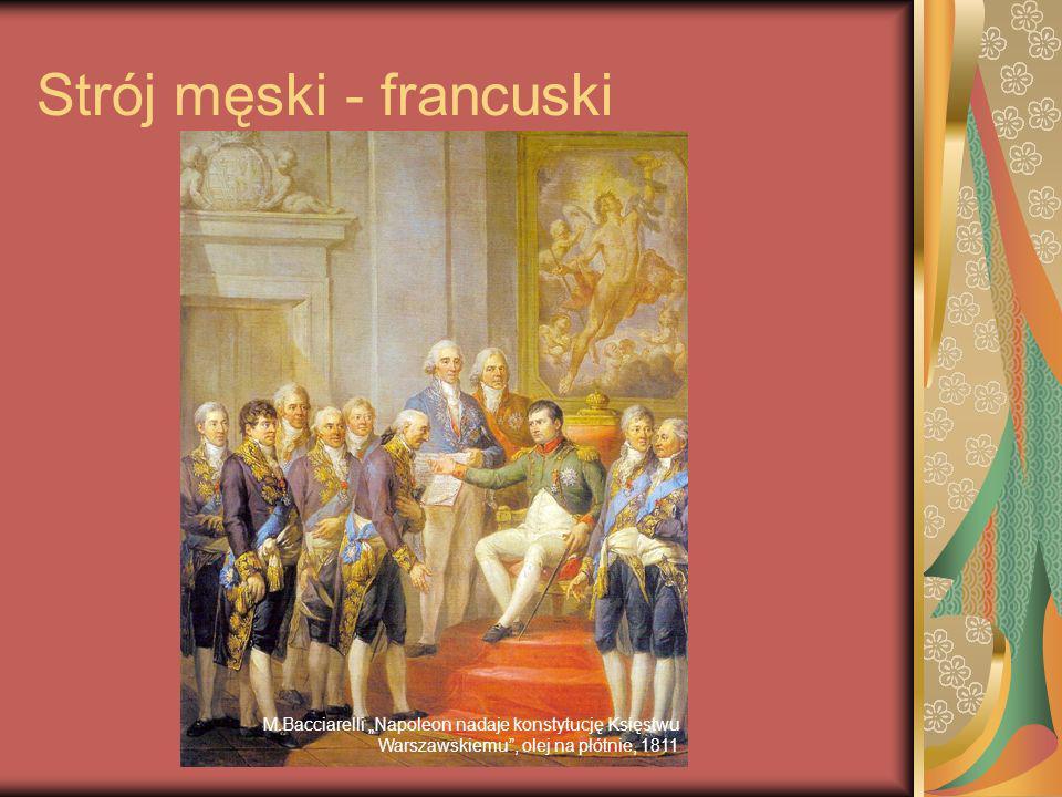 Strój męski - francuski M.Bacciarelli Napoleon nadaje konstytucję Księstwu Warszawskiemu, olej na płótnie, 1811