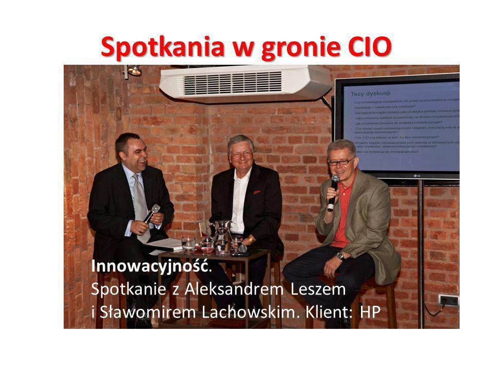 Spotkania w gronie CIO Innowacyjność. Spotkanie z Aleksandrem Leszem i Sławomirem Lachowskim. Klient: HP