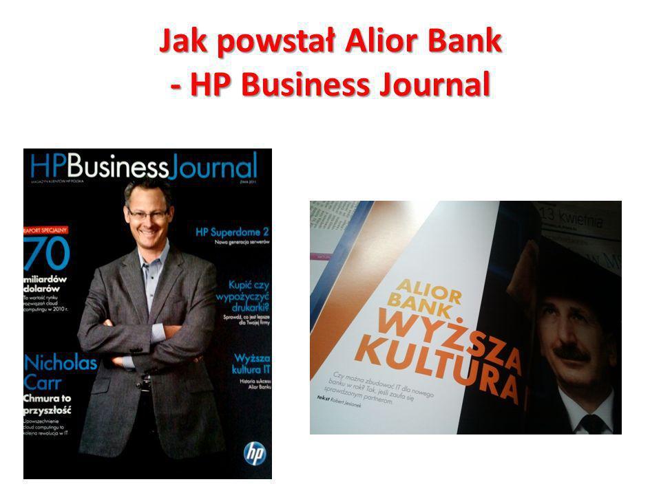Jak powstał Alior Bank - HP Business Journal