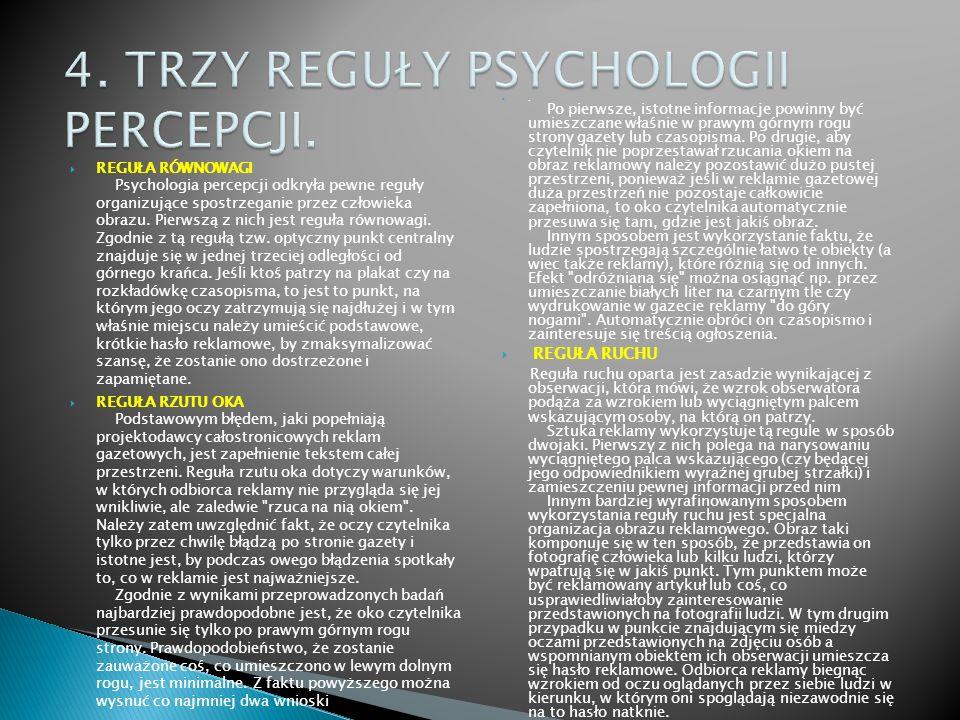 REGUŁA RÓWNOWAGI Psychologia percepcji odkryła pewne reguły organizujące spostrzeganie przez człowieka obrazu. Pierwszą z nich jest reguła równowagi.
