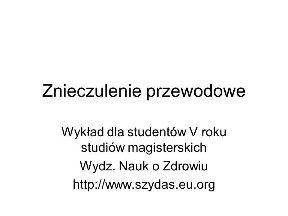 Znieczulenie przewodowe Wykład dla studentów V roku studiów magisterskich Wydz.