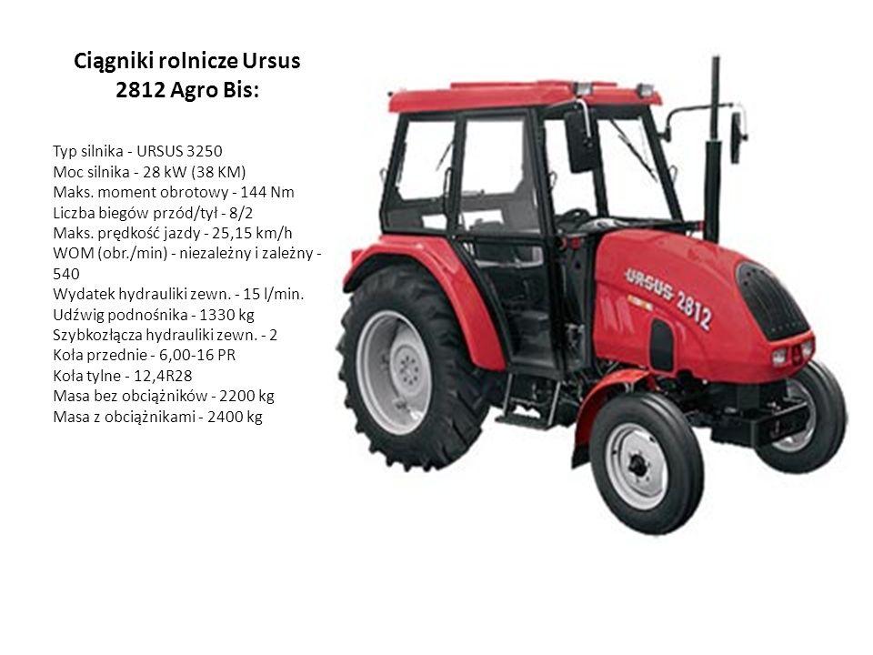 Ciągniki rolnicze Ursus 2812 Agro Bis: Typ silnika - URSUS 3250 Moc silnika - 28 kW (38 KM) Maks. moment obrotowy - 144 Nm Liczba biegów przód/tył - 8