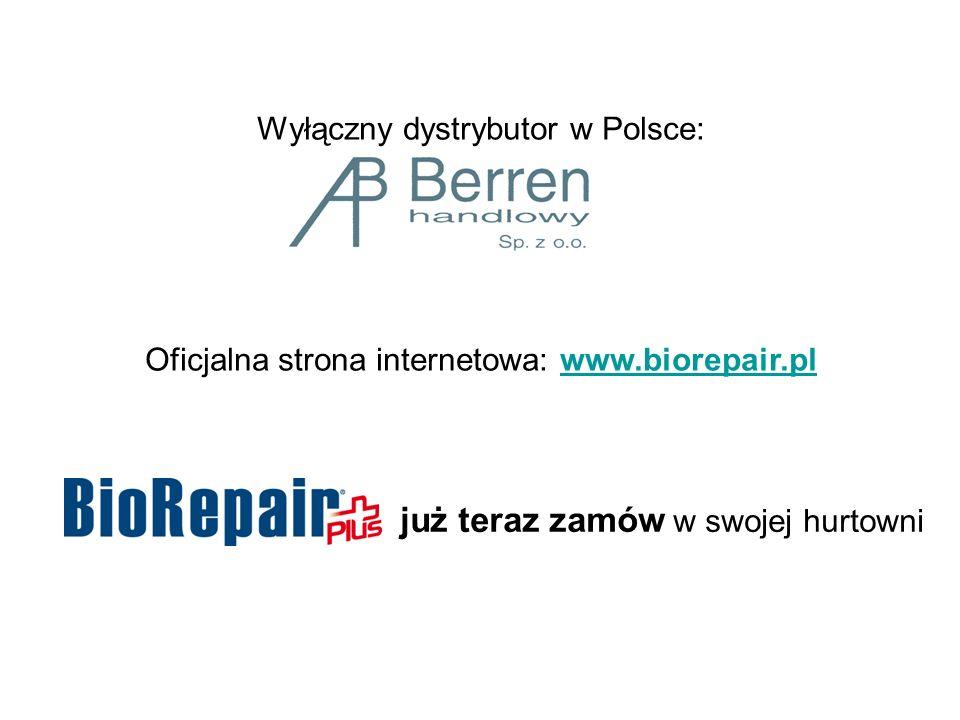 Wyłączny dystrybutor w Polsce: Oficjalna strona internetowa: www.biorepair.plwww.biorepair.pl już teraz zamów w swojej hurtowni