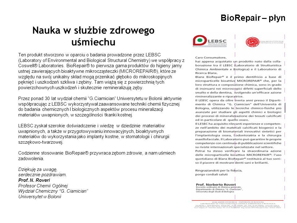 BioRepair – płyn Nauka w służbie zdrowego uśmiechu Ten produkt stworzono w oparciu o badania prowadzone przez LEBSC (Laboratory of Environmental and B
