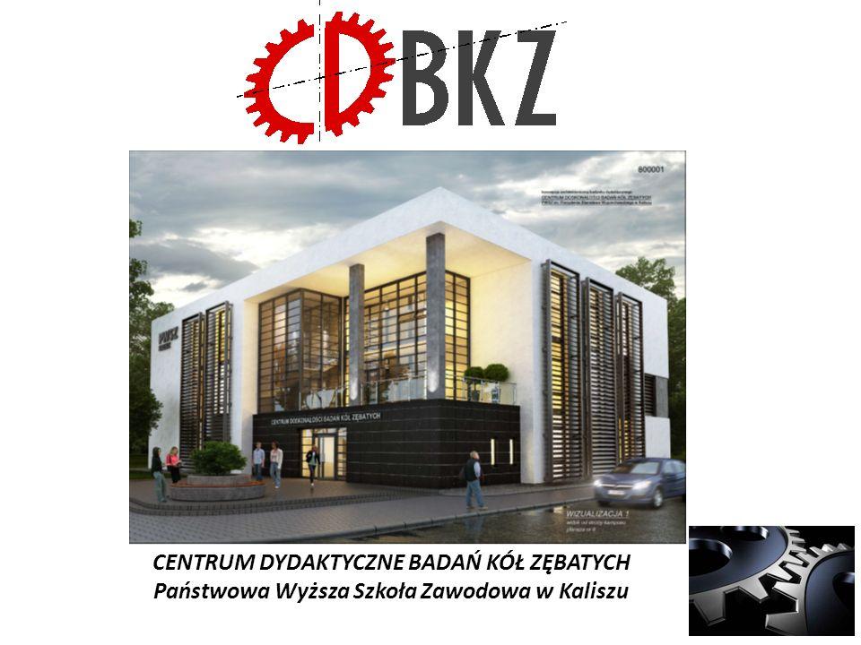 CENTRUM DYDAKTYCZNE BADAŃ KÓŁ ZĘBATYCH Państwowa Wyższa Szkoła Zawodowa w Kaliszu