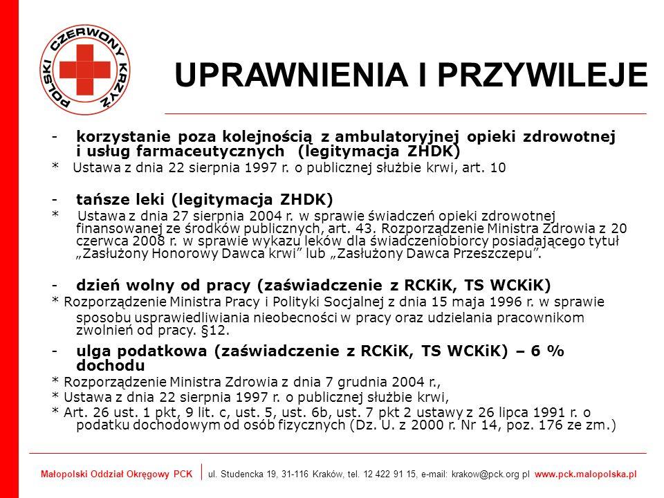 Małopolski Oddział Okręgowy PCK ul. Studencka 19, 31-116 Kraków, tel. 12 422 91 15, e-mail: krakow@pck.org pl www.pck.malopolska.pl UPRAWNIENIA I PRZY