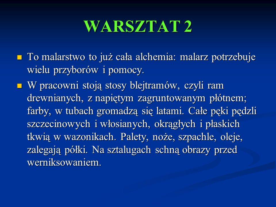 MALARSTWO OLEJNE Źródło grafiki: Antoni Kawałko Park Pałacowy W Białowieży http://www.art-linea.send.pl/go/_info/?id=505http://www.art-linea.send.pl/go/_info/?id=505