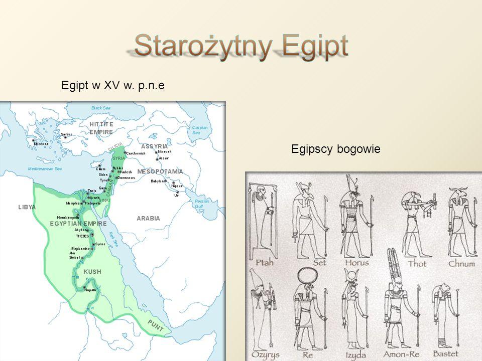 Egipt w XV w. p.n.e Egipscy bogowie