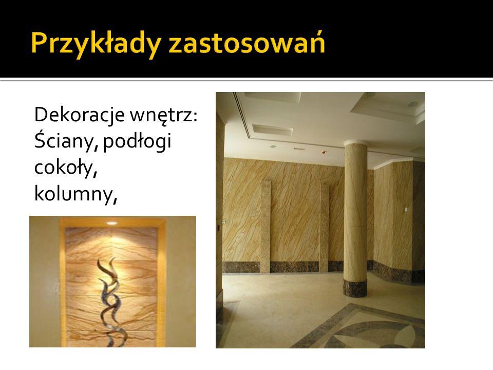Dekoracje wnętrz: Ściany, podłogi cokoły, kolumny,