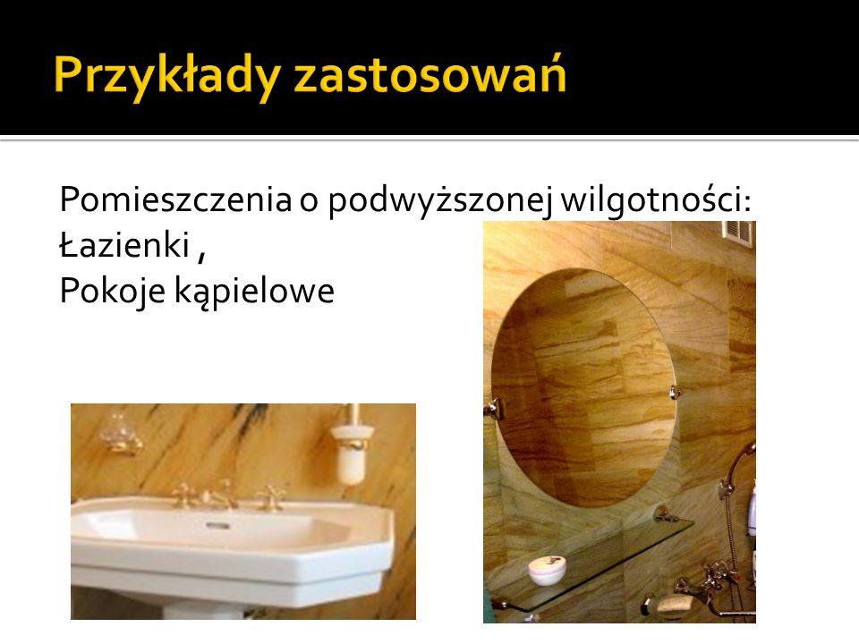 Pomieszczenia o podwyższonej wilgotności: Łazienki, Pokoje kąpielowe