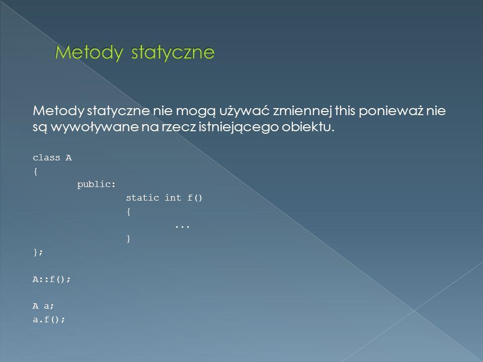 Metody statyczne nie mogą używać zmiennej this ponieważ nie są wywoływane na rzecz istniejącego obiektu.
