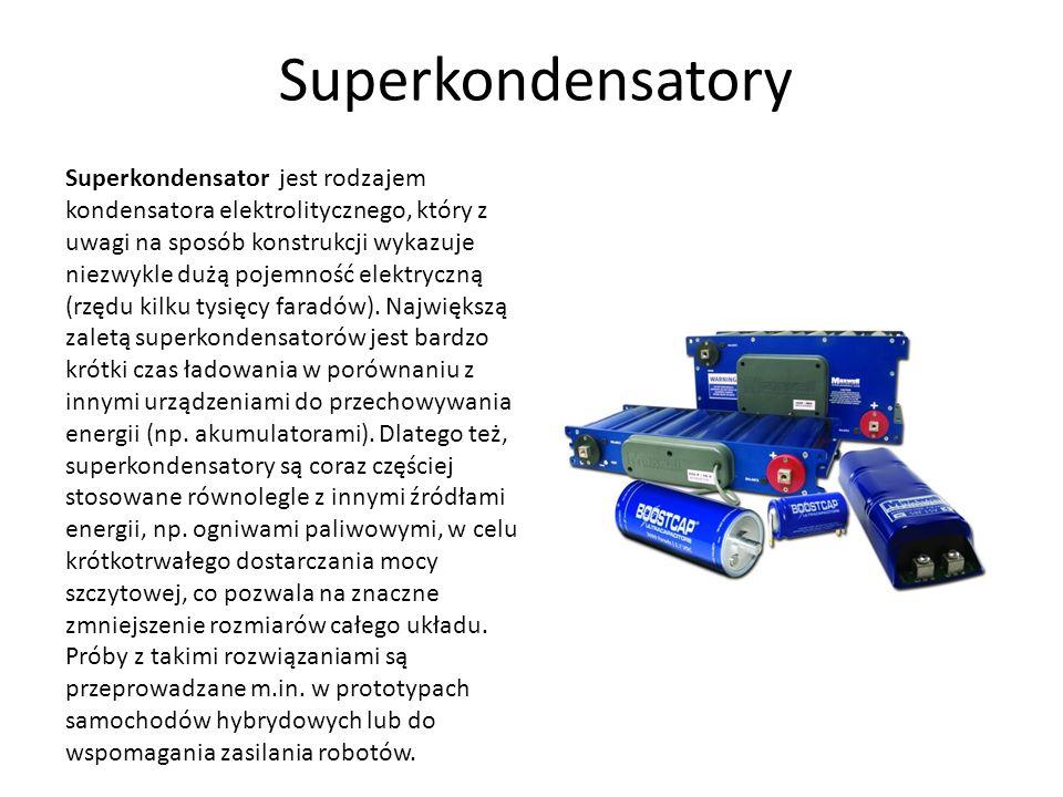 Superkondensatory Superkondensator jest rodzajem kondensatora elektrolitycznego, który z uwagi na sposób konstrukcji wykazuje niezwykle dużą pojemność