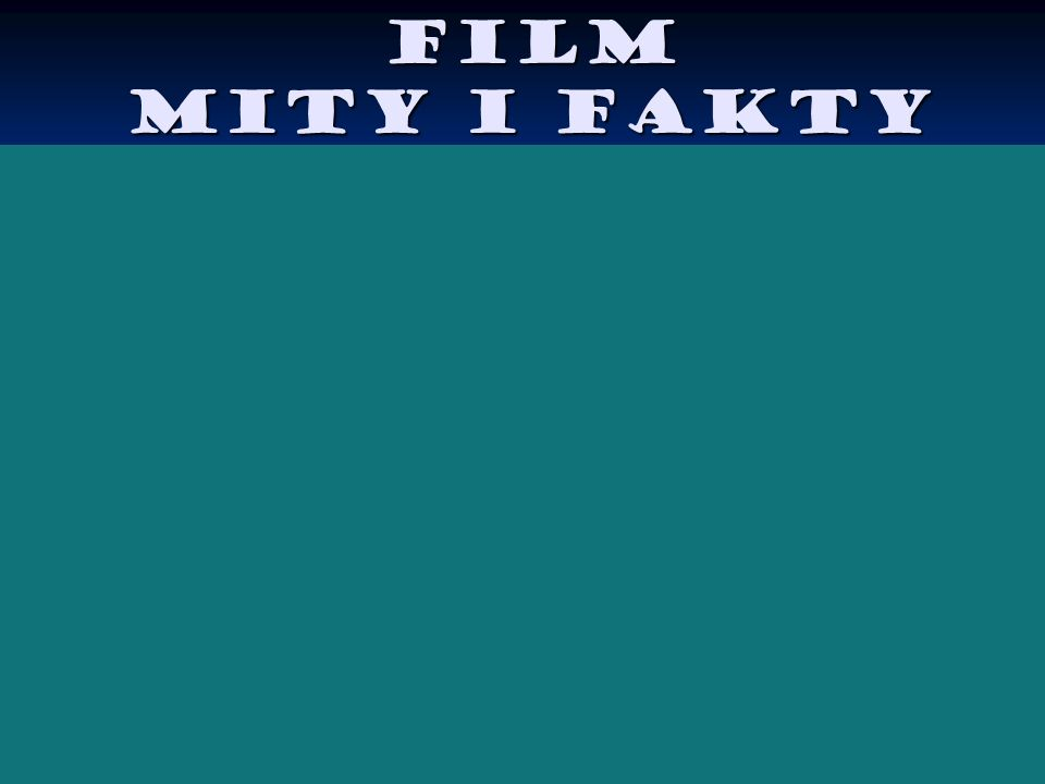 Film MITY I FAKTY