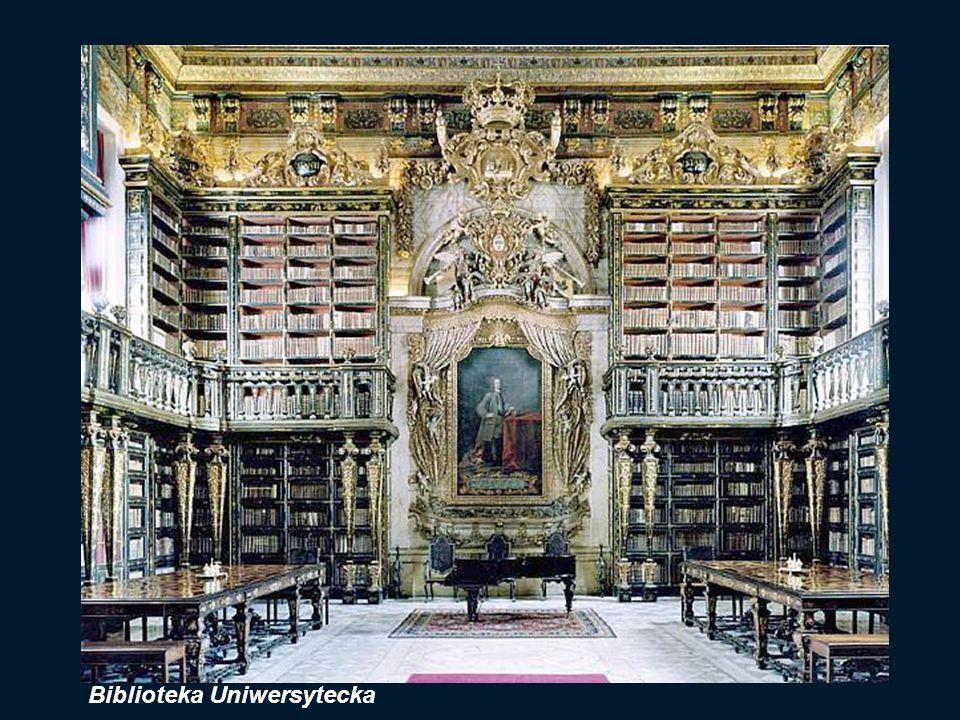 BIBLIOTEKA UNIWERSYTECKA ufundowana na początku XVIII wieku przez króla João V ( Jana V Wielkodusznego ) i na jego cześć nazwana Biblioteca Joanina. W