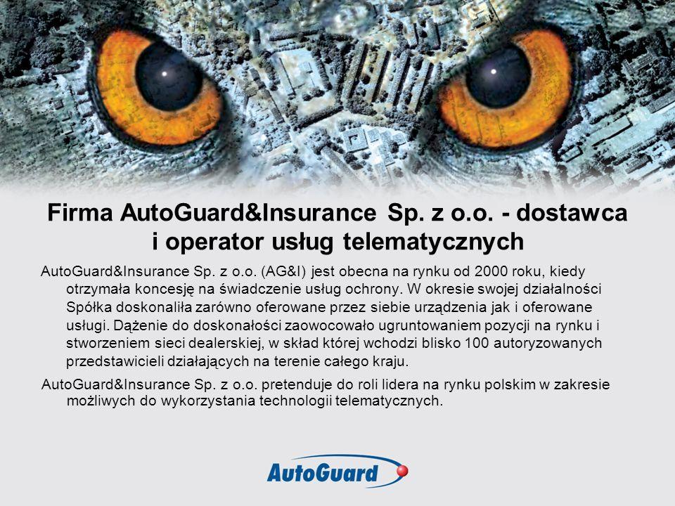 Firma AutoGuard&Insurance Sp. z o.o. - dostawca i operator usług telematycznych AutoGuard&Insurance Sp. z o.o. (AG&I) jest obecna na rynku od 2000 rok