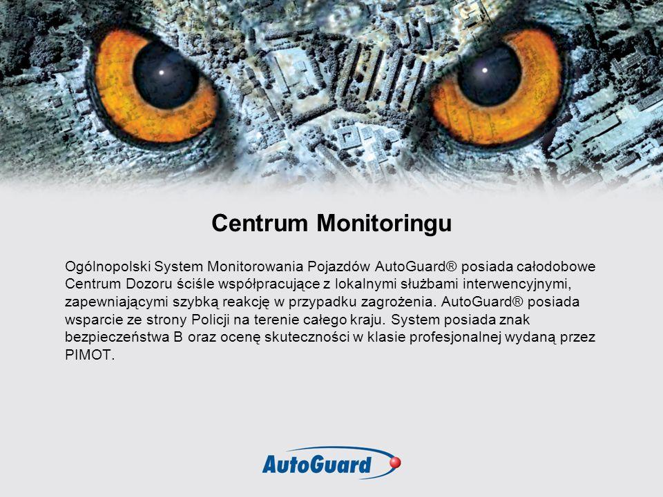 Centrum Monitoringu Ogólnopolski System Monitorowania Pojazdów AutoGuard® posiada całodobowe Centrum Dozoru ściśle współpracujące z lokalnymi służbami