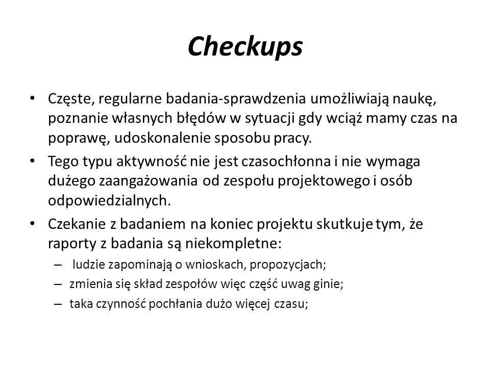 Checkups Częste, regularne badania-sprawdzenia umożliwiają naukę, poznanie własnych błędów w sytuacji gdy wciąż mamy czas na poprawę, udoskonalenie sp