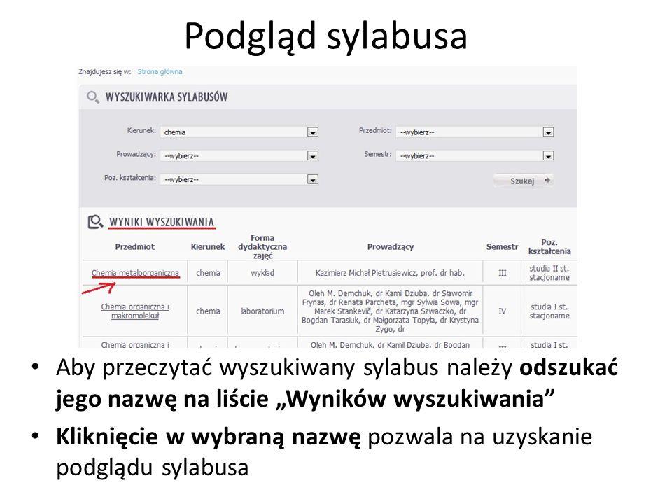 Podgląd sylabusa Aby przeczytać wyszukiwany sylabus należy odszukać jego nazwę na liście Wyników wyszukiwania Kliknięcie w wybraną nazwę pozwala na uz