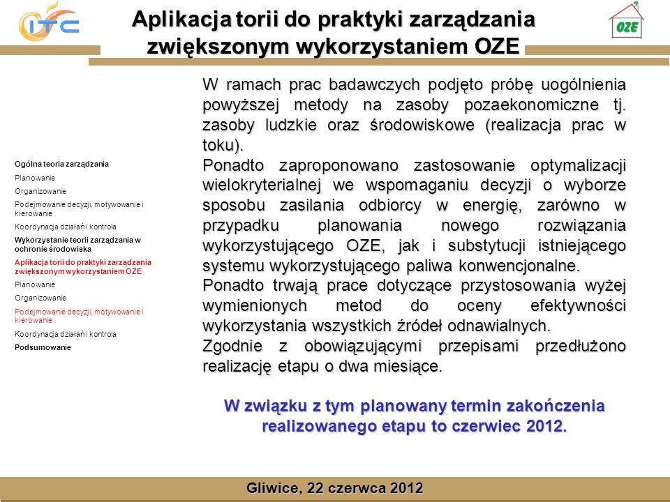Gliwice, Lipiec 2008 Gliwice, 22 czerwca 2012 W ramach prac badawczych podjęto próbę uogólnienia powyższej metody na zasoby pozaekonomiczne tj.