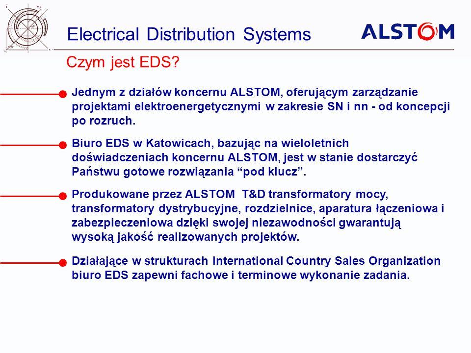 Electrical Distribution Systems Czym jest EDS? Jednym z działów koncernu ALSTOM, oferującym zarządzanie projektami elektroenergetycznymi w zakresie SN