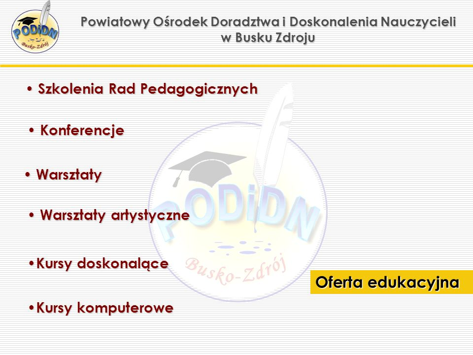 Powiatowy Ośrodek Doradztwa i Doskonalenia Nauczycieli w Busku Zdroju warsztaty artystyczne
