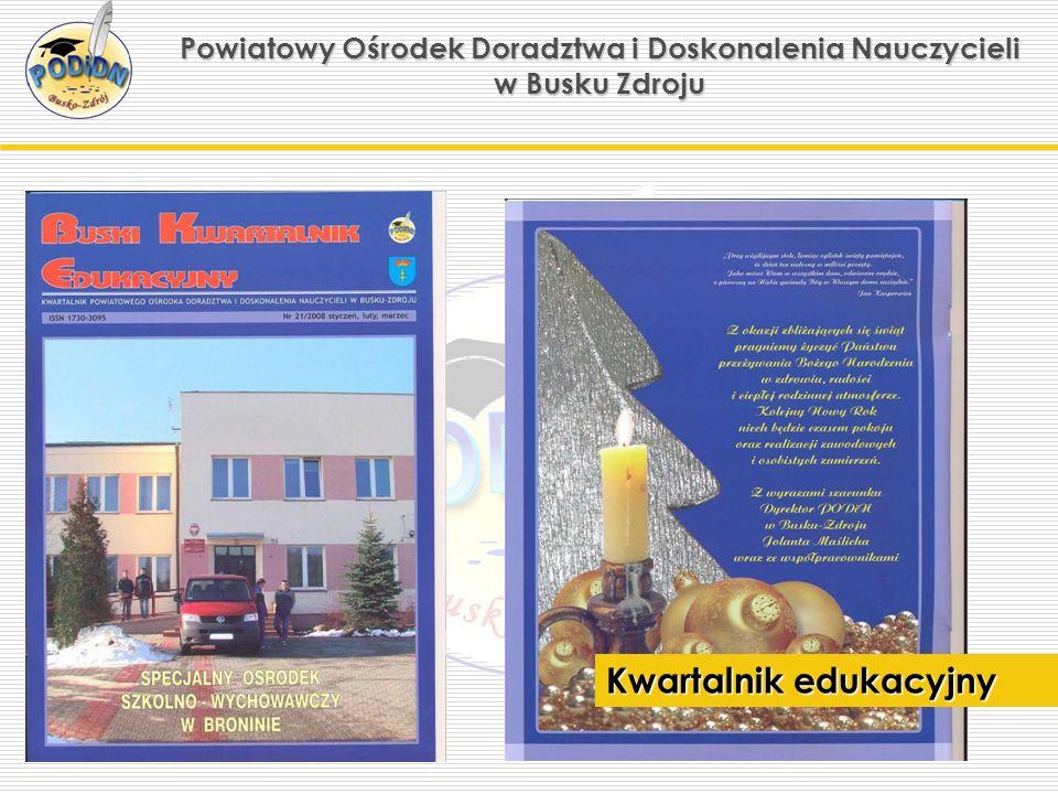 Powiatowy Ośrodek Doradztwa i Doskonalenia Nauczycieli w Busku Zdroju Kwartalnik edukacyjny