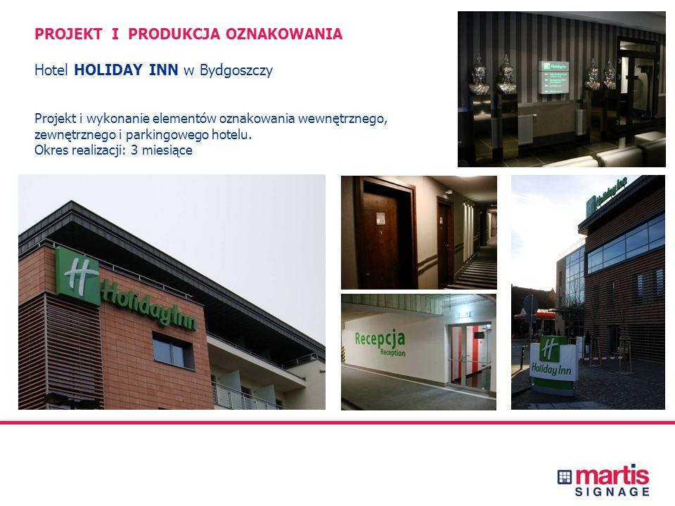 PROJEKT I PRODUKCJA OZNAKOWANIA Centrum Handlowe WZGÓRZE w Gdyni Projekt techniczny i wykonanie elementów oznakowania, zewnętrznego, parkingowego i gr