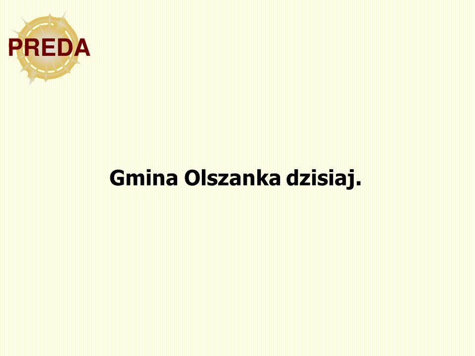 Gmina Olszanka dzisiaj.