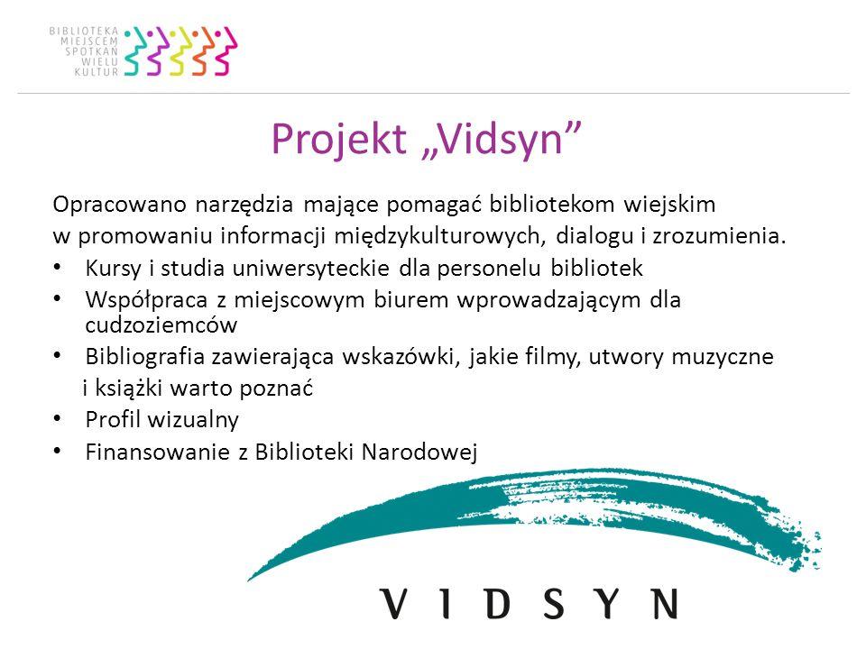 Projekt Vidsyn Opracowano narzędzia mające pomagać bibliotekom wiejskim w promowaniu informacji międzykulturowych, dialogu i zrozumienia.