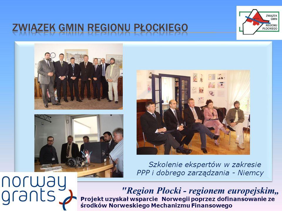 Region Płocki - regionem europejskim Projekt uzyskał wsparcie Norwegii poprzez dofinansowanie ze środków Norweskiego Mechanizmu Finansowego Szkolenie ekspertów w zakresie PPP i dobrego zarządzania - Niemcy
