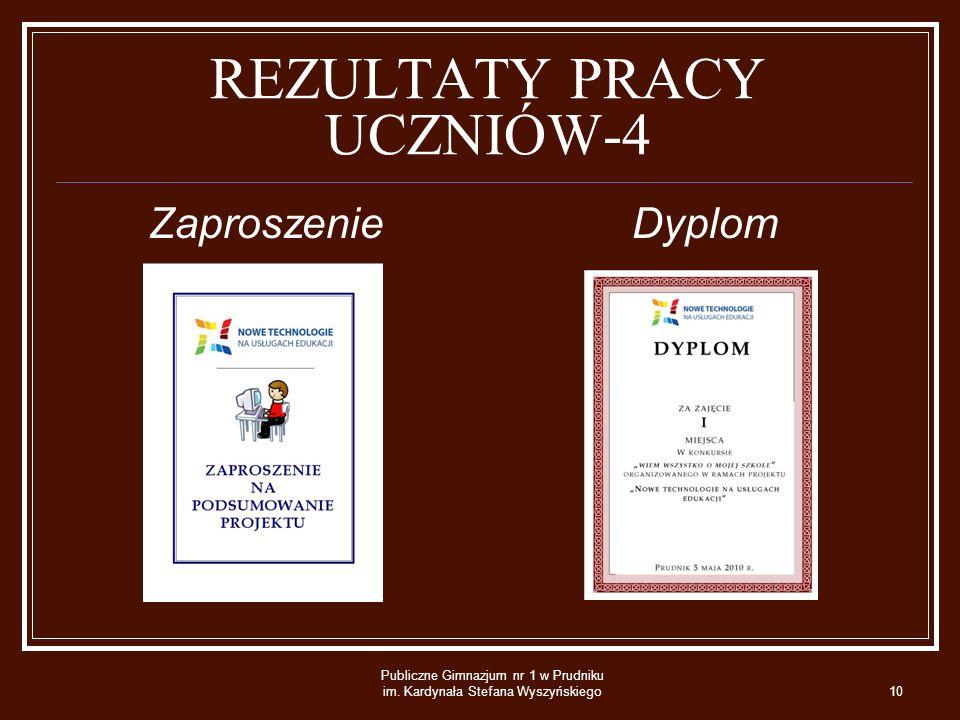 REZULTATY PRACY UCZNIÓW-4 Zaproszenie Dyplom Publiczne Gimnazjum nr 1 w Prudniku im.