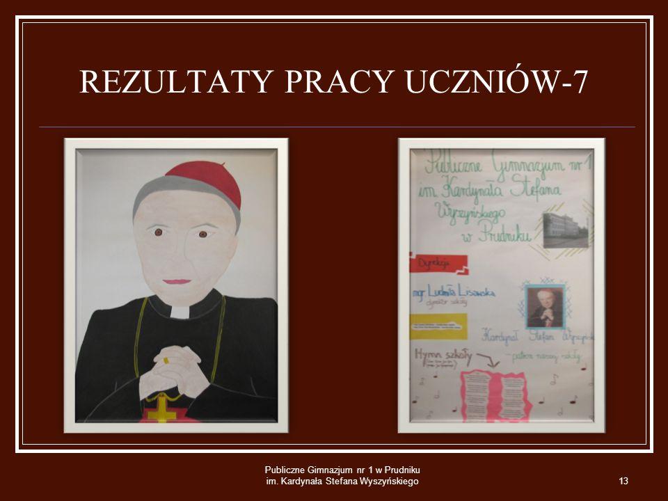 REZULTATY PRACY UCZNIÓW-7 Publiczne Gimnazjum nr 1 w Prudniku im. Kardynała Stefana Wyszyńskiego13
